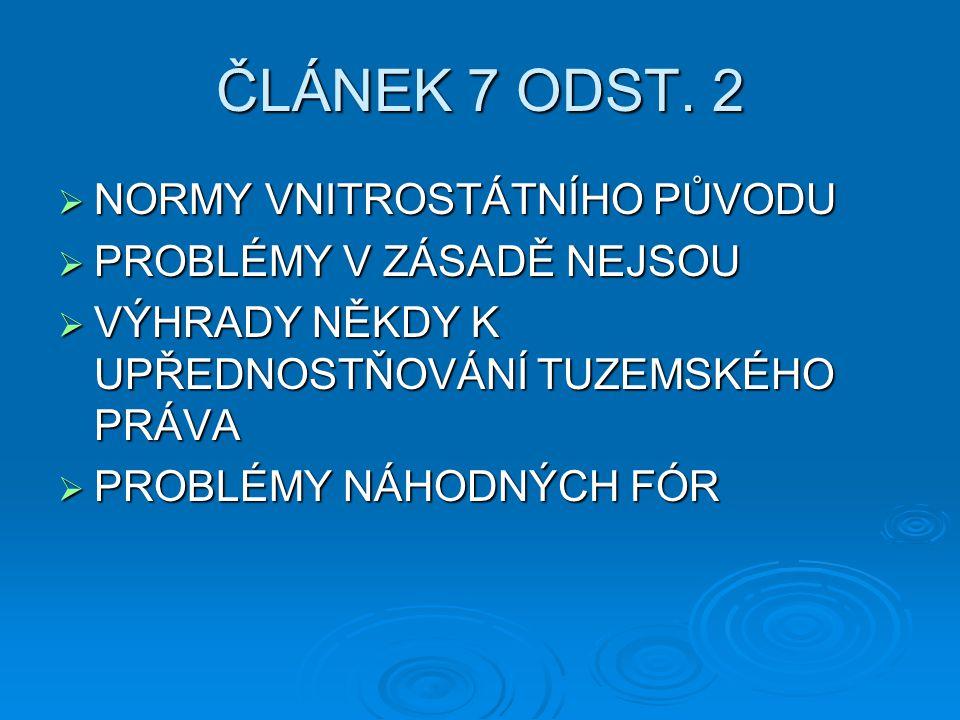ČLÁNEK 7 ODST.