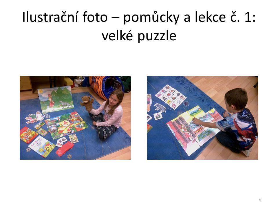 Ilustrační foto – pomůcky a lekce č. 1: velké puzzle CZ.1.07/1.2.29/02.0012 6