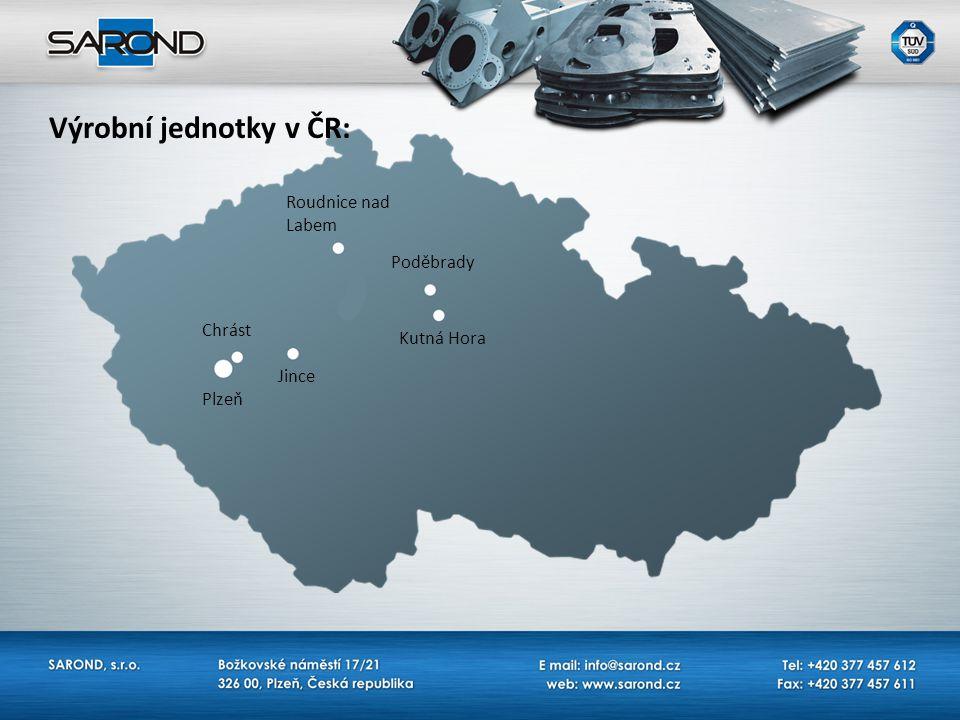 Výrobní jednotky v ČR: Roudnice nad Labem Poděbrady Kutná Hora Jince Chrást Plzeň