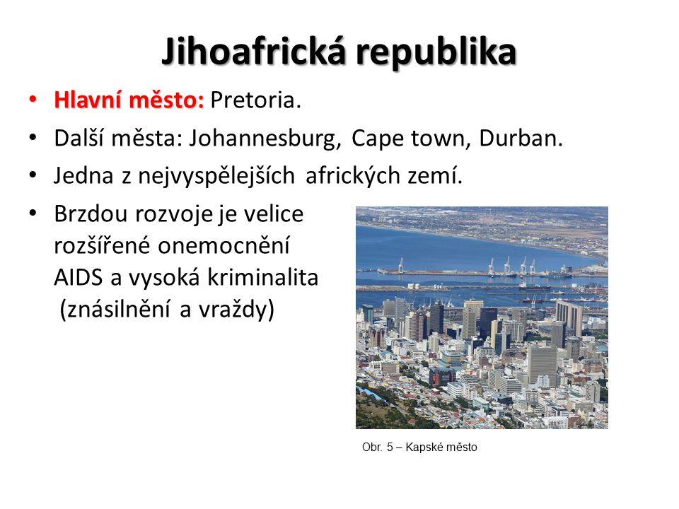 Jihoafrická republika Hlavní město: Hlavní město: Pretoria. Další města: Johannesburg, Cape town, Durban. Jedna z nejvyspělejších afrických zemí. Brzd