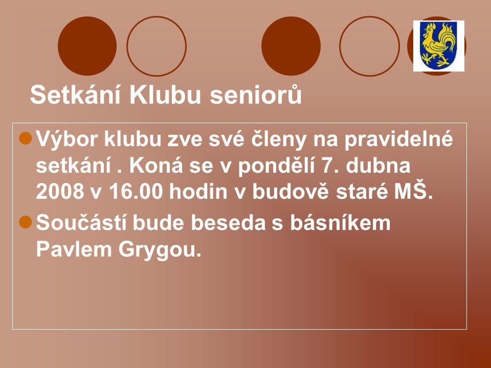Klub seniorů - pozvánka Klub seniorů při KSK OÚ Pržno zve nejen své členy k návštěvě bazénu KOTELNA ve Frýdlantu n/O. a to : - v úterý 8. dubna 2008 o