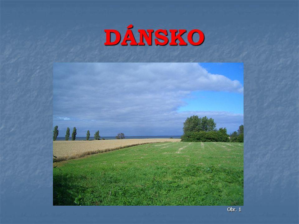DÁNSKO Obr. 1