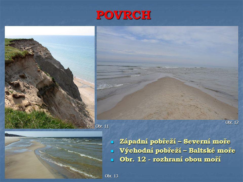 Západní pobřeží – Severní moře Západní pobřeží – Severní moře Východní pobřeží – Baltské moře Východní pobřeží – Baltské moře Obr. 12 - rozhraní obou
