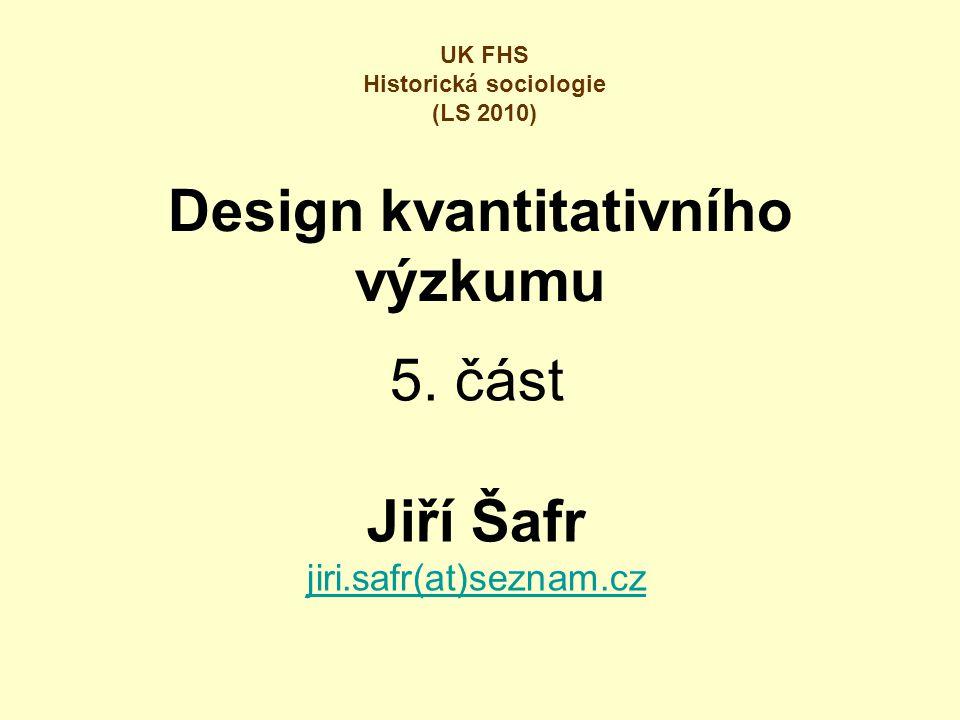 Design kvantitativního výzkumu 5.