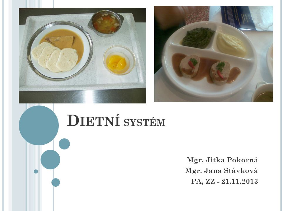 14 – speciální dietní postupy Indikace: výběrová dieta u pacientů s malnutricí nebo s nutným individuálním přístupem.