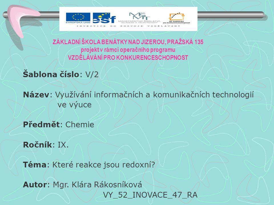 Anotace: PowerPointová prezentace o akumulátoru Klíčová slova: Redoxní reakce,elektrolyt, elektroda