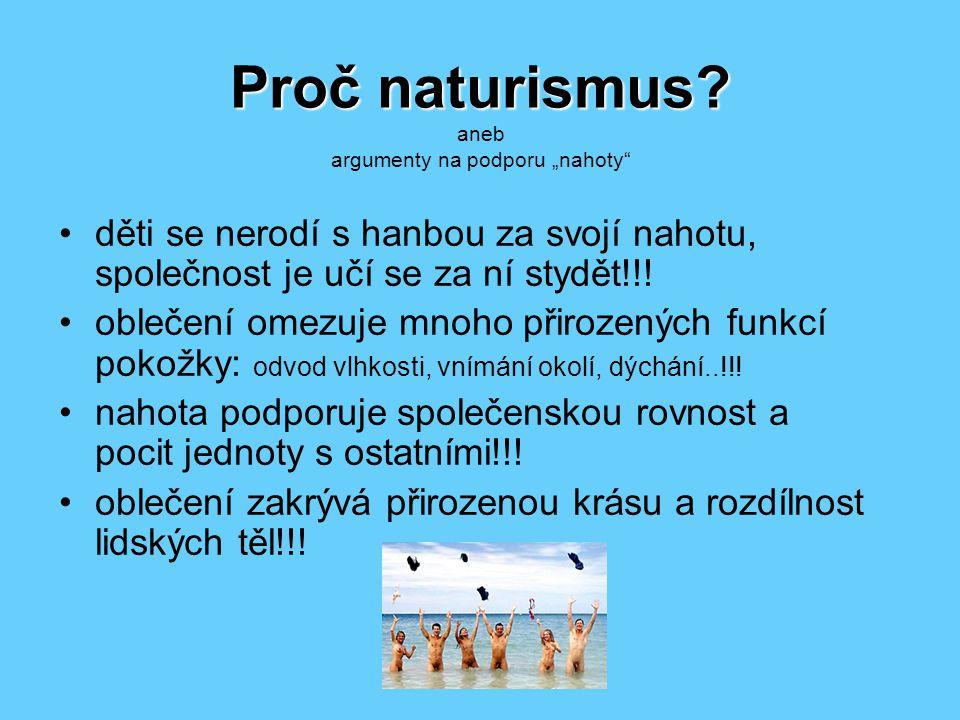 Proč naturismus. Proč naturismus.