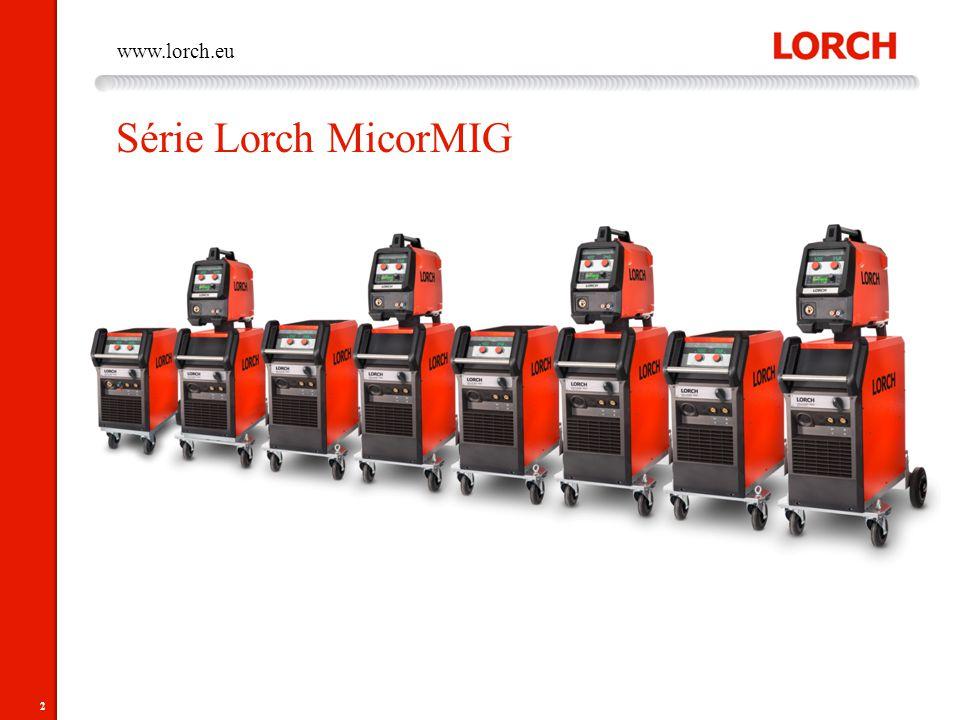 2 www.lorch.eu Série Lorch MicorMIG