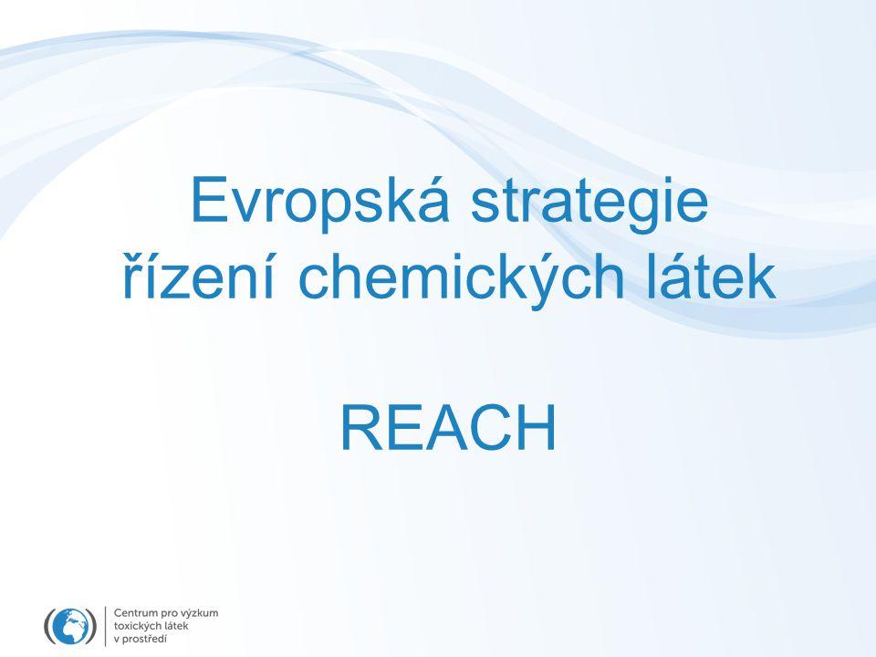 Evropská strategie řízení chemických látek REACH