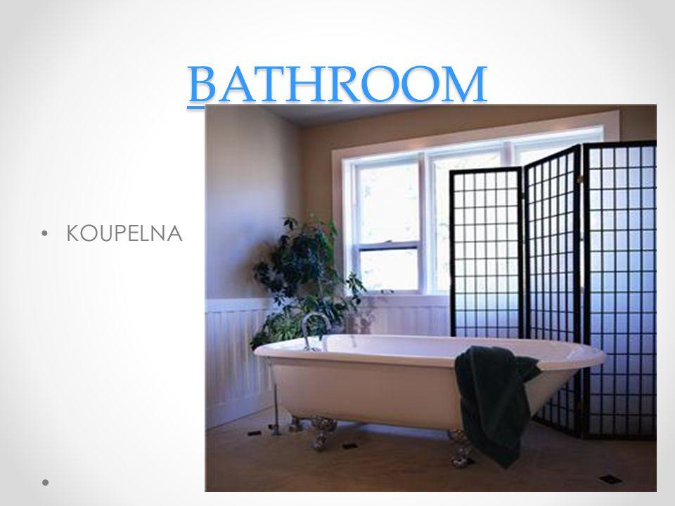 BATHROOM KOUPELNA