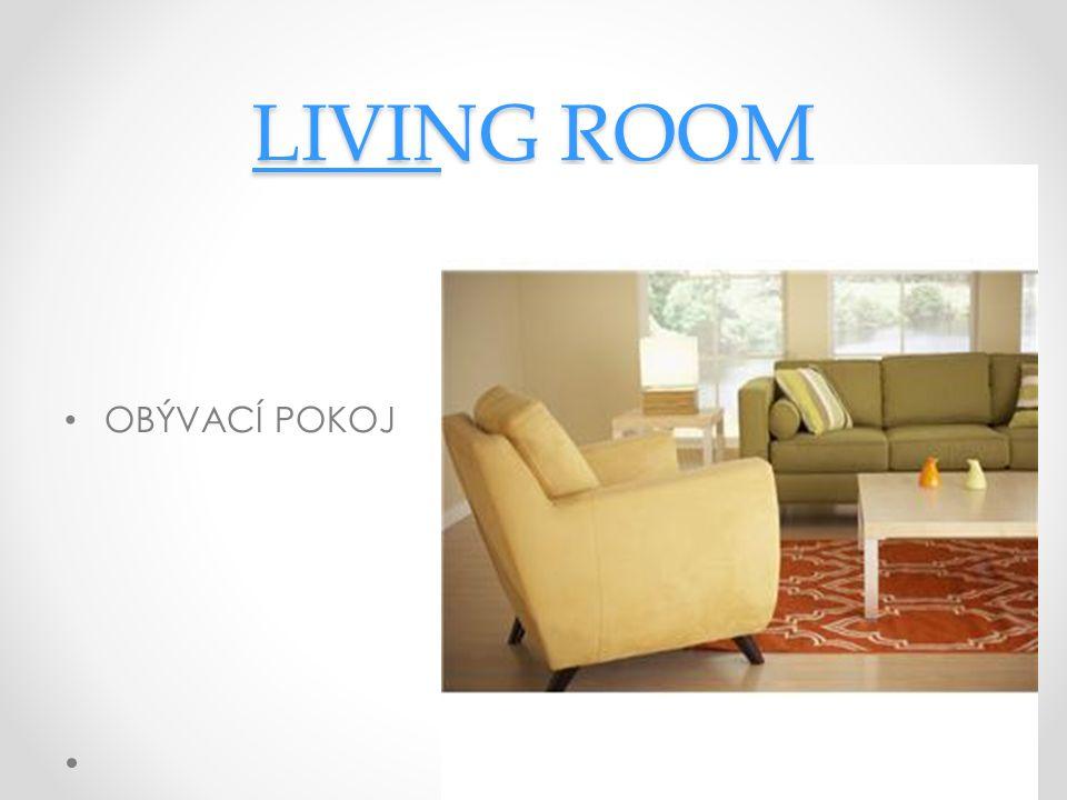 LIVINGLIVING ROOM ROOM LIVINGROOM OBÝVACÍ POKOJ