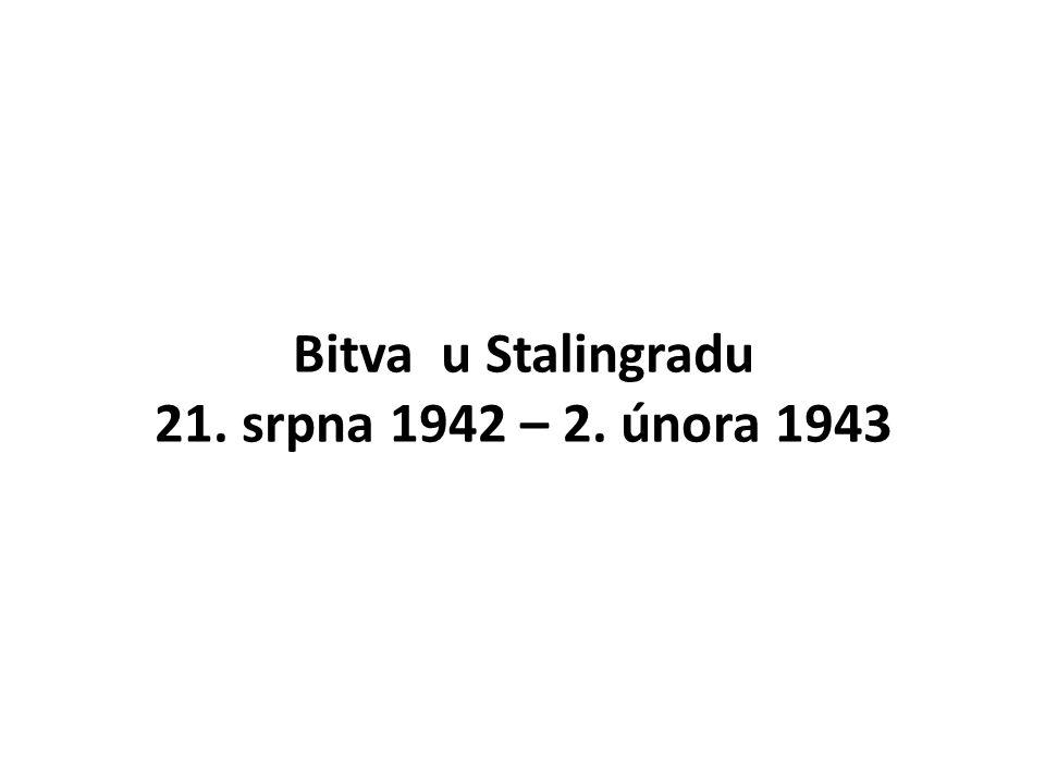 Bitva u Stalingradu 21. srpna 1942 – 2. února 1943