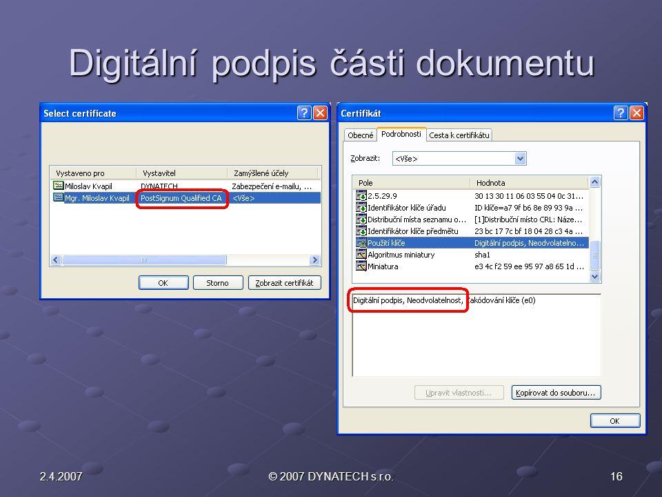 162.4.2007© 2007 DYNATECH s.r.o. Digitální podpis části dokumentu