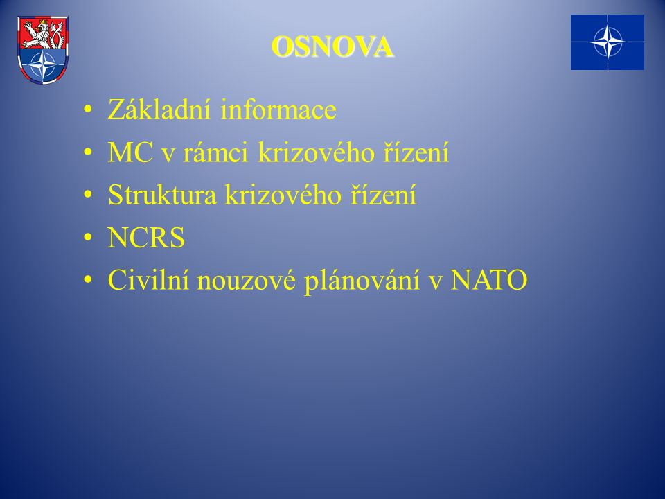 NATO Crisis Response System (NCRS) NATO Crisis Response System (NCRS)