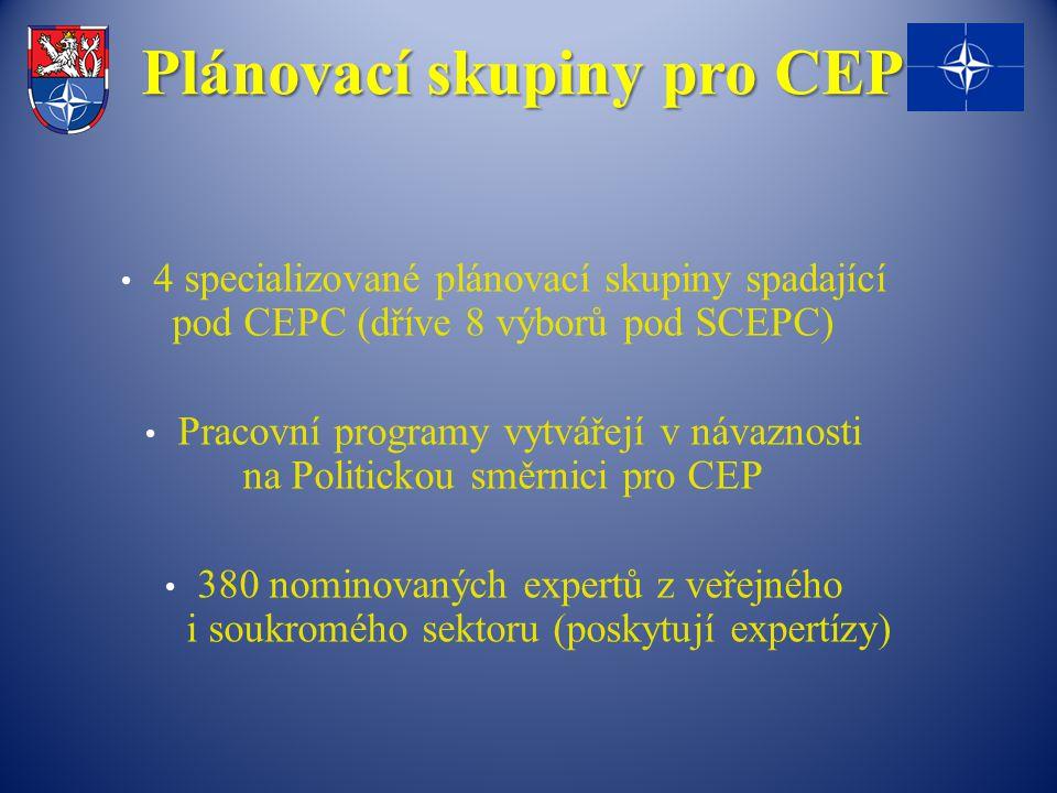 Plánovací skupiny pro CEP 4 specializované plánovací skupiny spadající pod CEPC (dříve 8 výborů pod SCEPC) Pracovní programy vytvářejí v návaznosti na Politickou směrnici pro CEP 380 nominovaných expertů z veřejného i soukromého sektoru (poskytují expertízy)