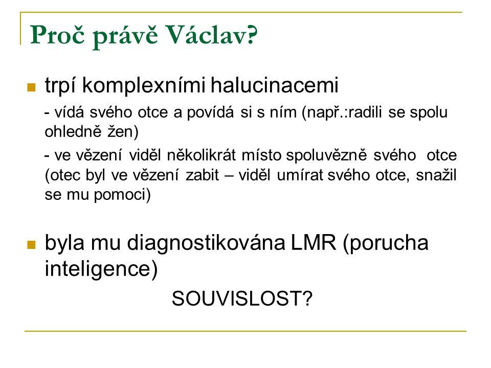 Proč právě Václav.