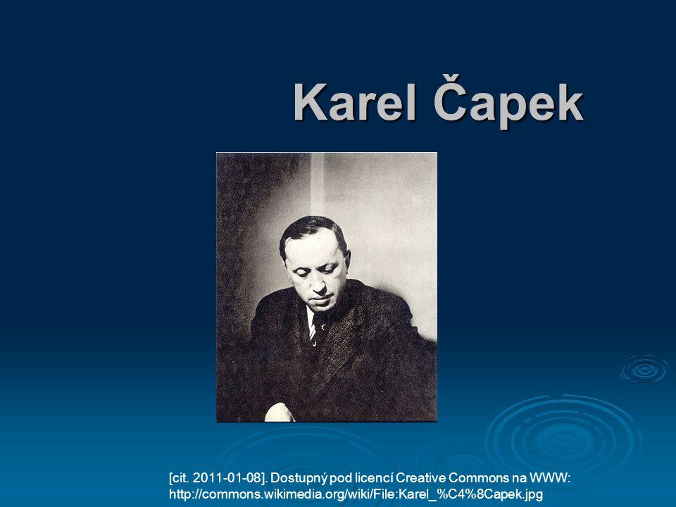 Karel Čapek [cit.2011-01-08].