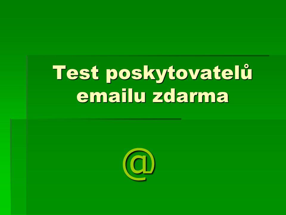 Test poskytovatelů emailu zdarma @