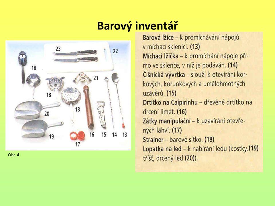 Barový inventář Obr. 4