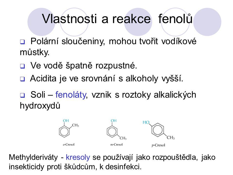  Polární sloučeniny, mohou tvořit vodíkové můstky.
