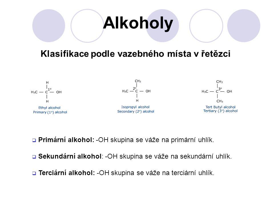 Podle počtu –OH skupin rozlišujeme:  Monohydroxyderiváty, jednosytné alkoholy Polyhydroxyderiváty  Dioly, dvojsytné (dihydroxyderiváty)  Trioly, trojsytné (trihydroxyderiváty)  Polyoly,vícesytné, patří do skupiny sacharidů  Fenoly - skupina -OH se přímo váže na aromatické jádro Alkoholy