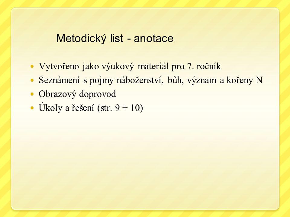 Metodický list - anotace : Vytvořeno jako výukový materiál pro 7.
