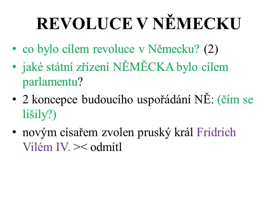 REVOLUCE V NĚMECKU co bylo cílem revoluce v Německu.