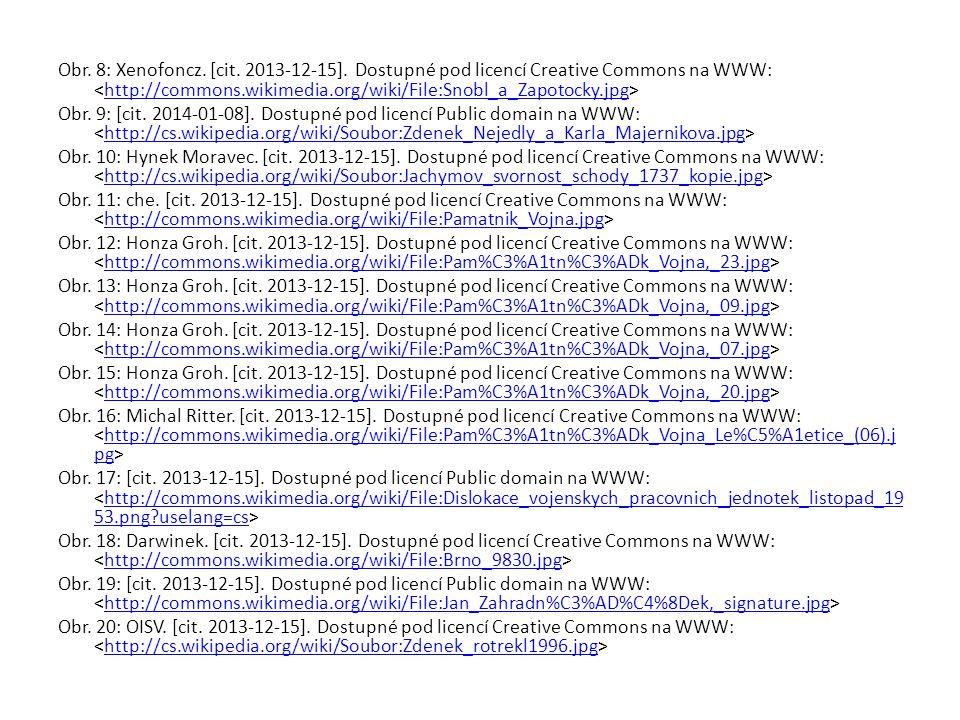 Obr. 8: Xenofoncz. [cit. 2013-12-15]. Dostupné pod licencí Creative Commons na WWW: http://commons.wikimedia.org/wiki/File:Snobl_a_Zapotocky.jpg Obr.