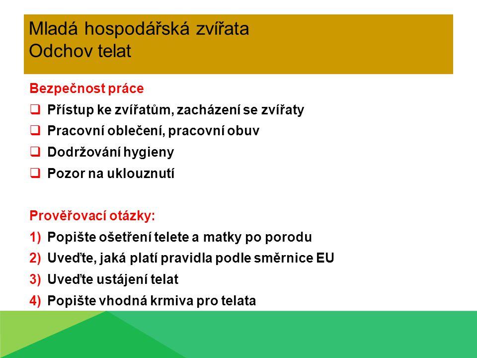 Zdroje: Vlastní www.zemedelske-potreby.cz