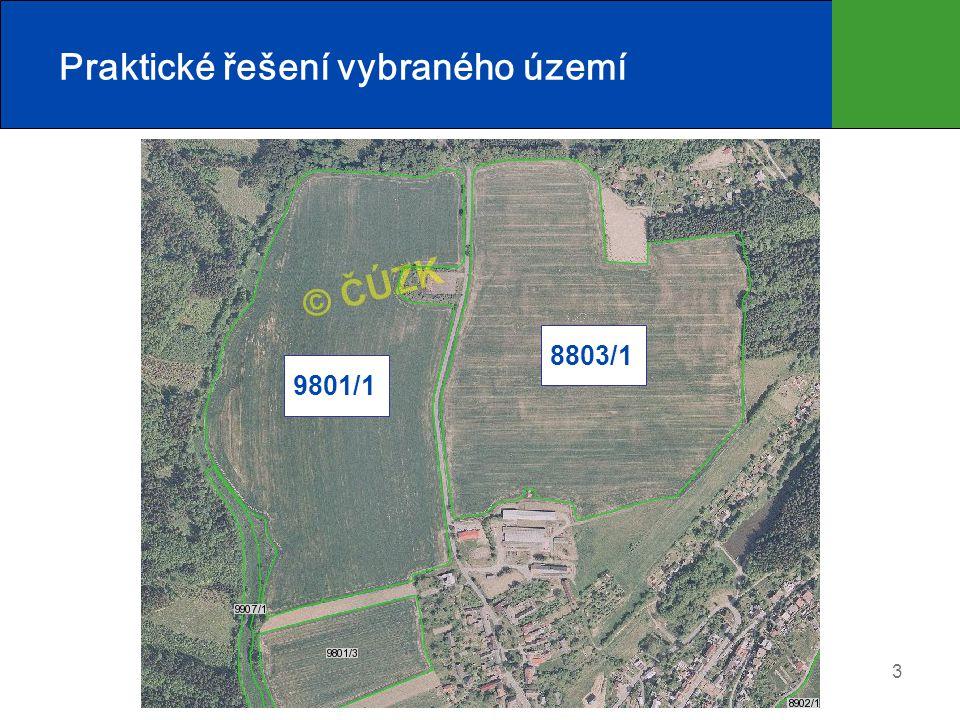 4 Praktické řešení vybraného území Půdní blok č. 9801/1 (pohled z JV)