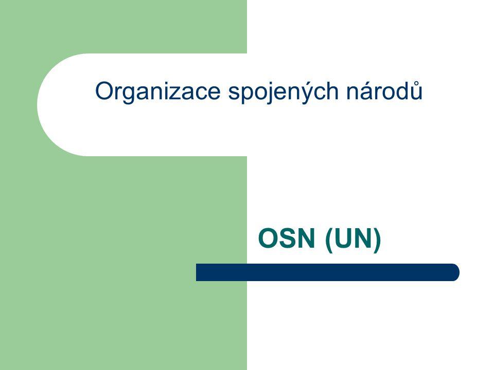 OSN (UN) Organizace spojených národů