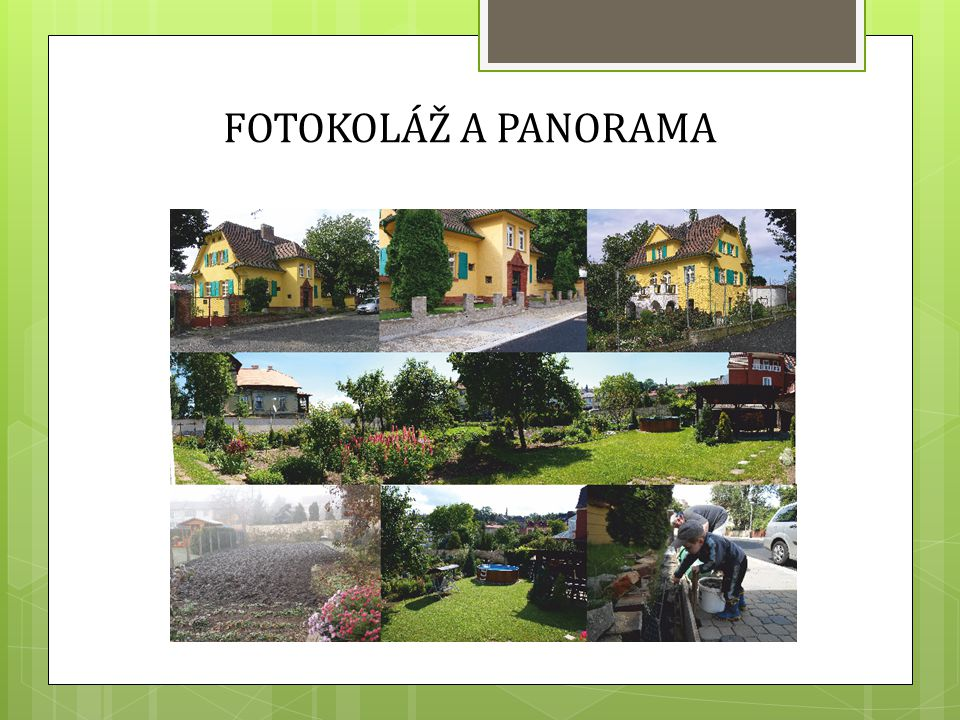 FOTOKOLÁŽ A PANORAMA