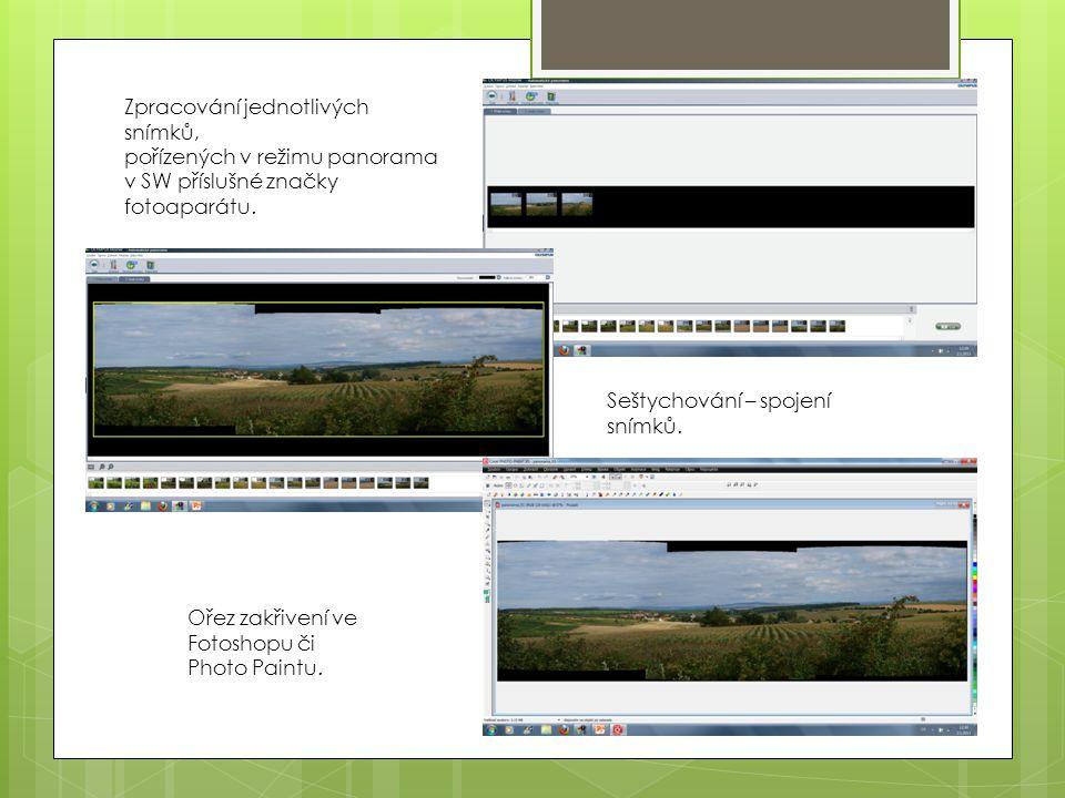 Zpracování jednotlivých snímků, pořízených v režimu panorama v SW příslušné značky fotoaparátu.