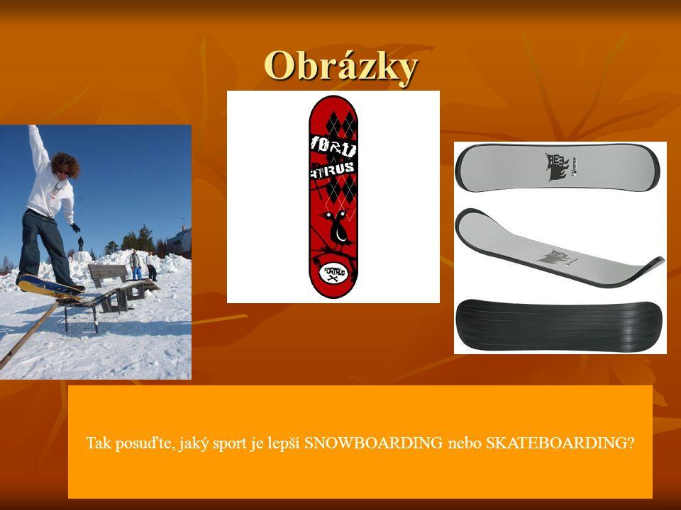 Snowboarding Snowboarding (zkratka SNB) je na sněhu provozovaný zimní sport podobný lyžování, ale především letním sportům skateboardingu a surfu. Je