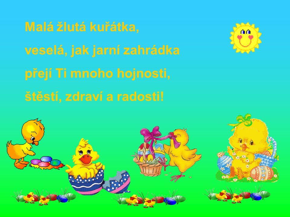 Svátky velikonoc prožívej vesele, ať jaro hřeje Tě na duši i na těle…