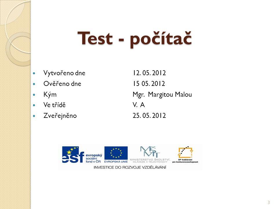 Vytvořeno dne12. 05. 2012 Ověřeno dne15 05. 2012 KýmMgr.