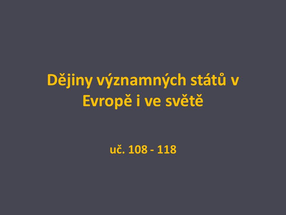 Dějiny významných států v Evropě i ve světě uč. 108 - 118