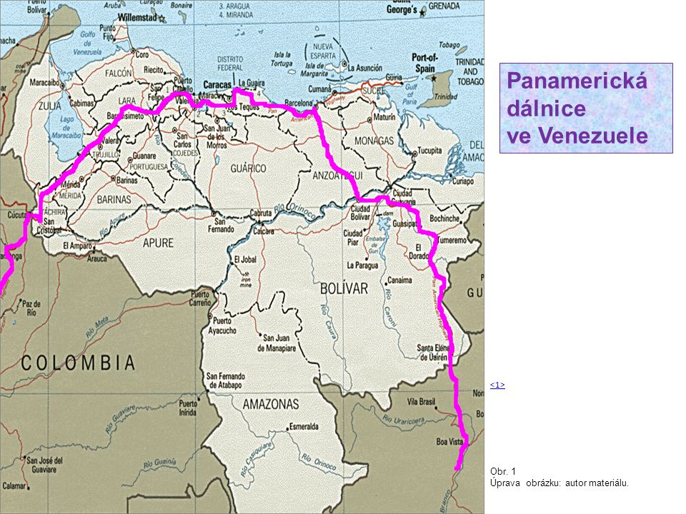Panamerická dálnice ve Venezuele Obr. 1 Úprava obrázku: autor materiálu.