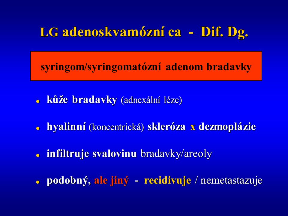 LG adenoskvamózní ca - Dif.Dg.