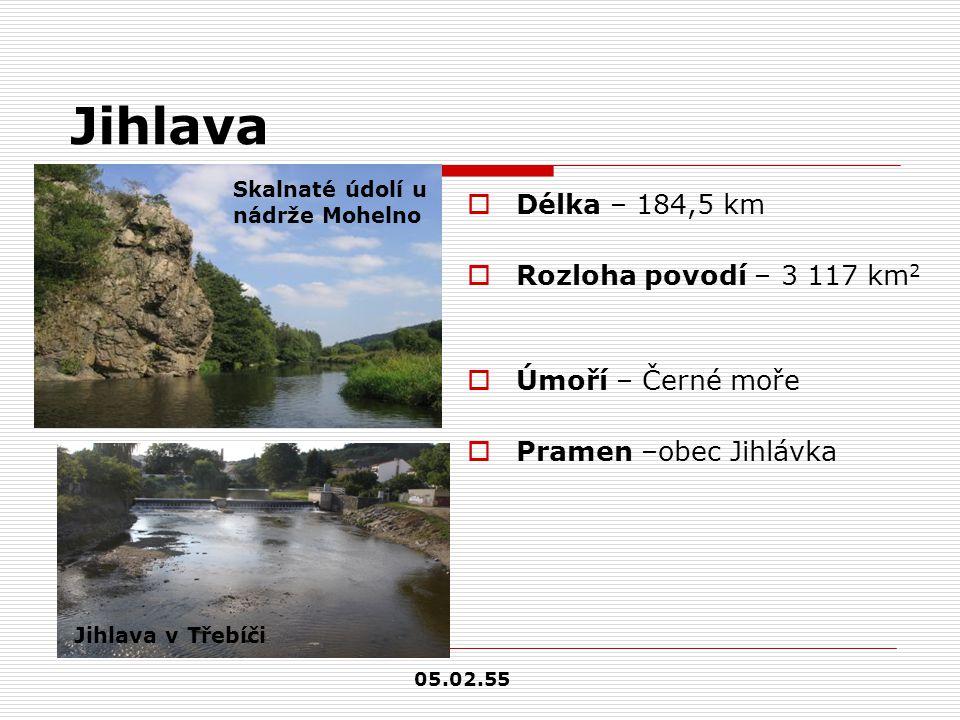 Jihlava  Délka – 184,5 km  Rozloha povodí – 3 117 km 2  Úmoří – Černé moře  Pramen –obec Jihlávka Jihlava v Třebíči Skalnaté údolí u nádrže Moheln