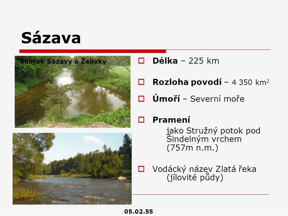 Sázava  Délka – 225 km  Rozloha povodí – 4 350 km 2  Úmoří – Severní moře  Pramení jako Stružný potok pod Šindelným vrchem (757m n.m.)  Vodácký n