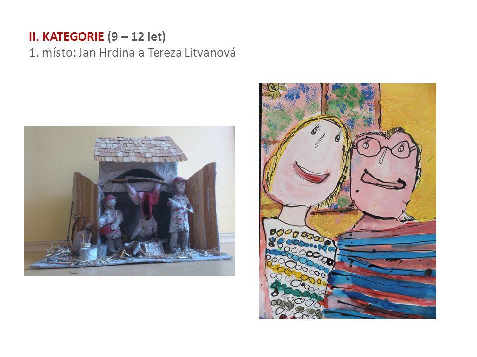 II. KATEGORIE (9 – 12 let) 1. místo: Jan Hrdina a Tereza Litvanová