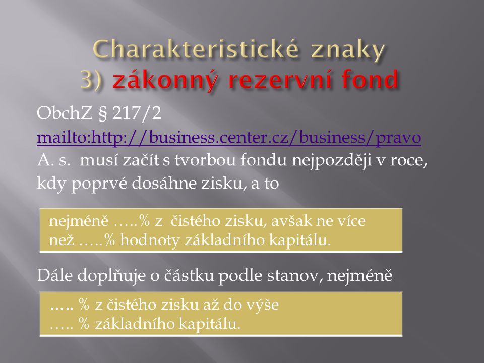 ObchZ § 217/2 mailto:http://business.center.cz/business/pravo A.