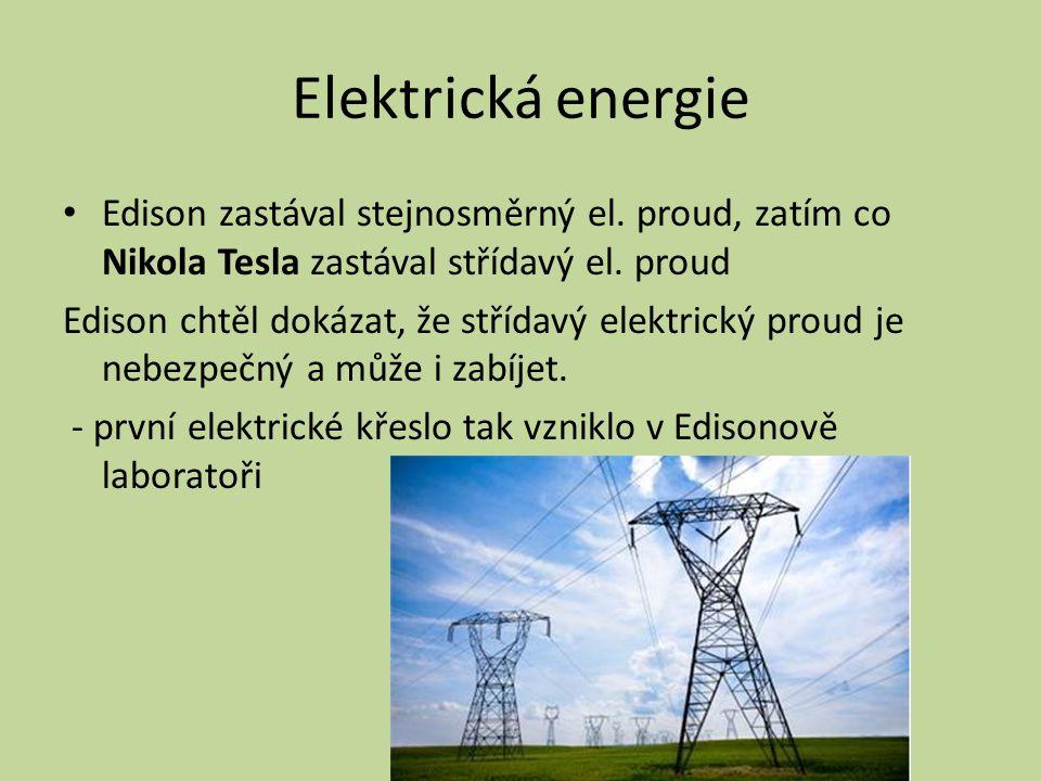 Elektrická energie Edison zastával stejnosměrný el.