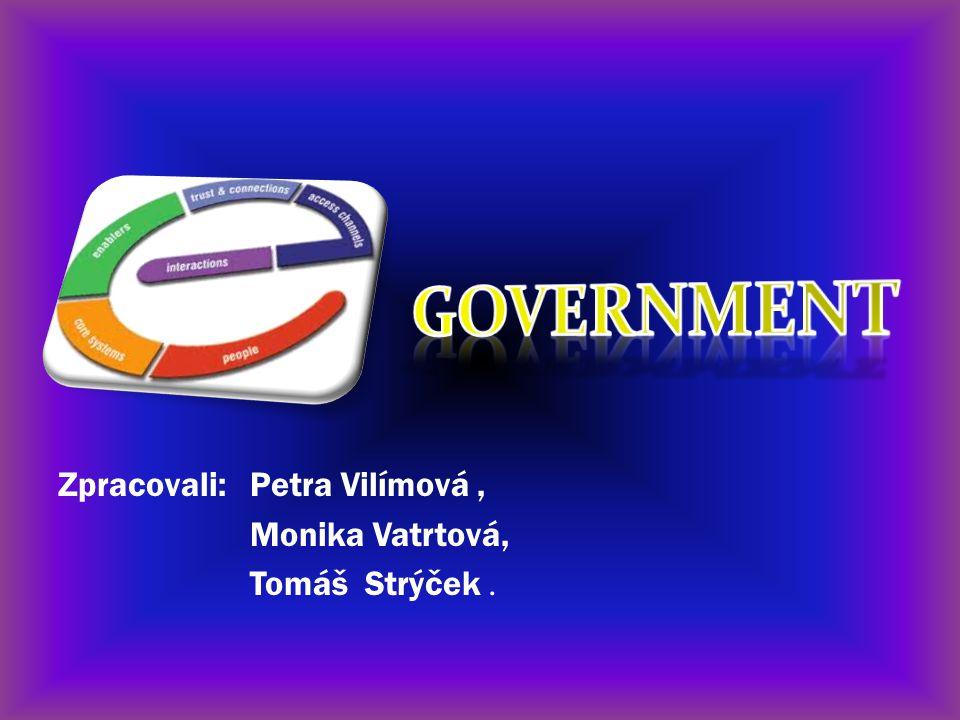 Zpracovali: Petra Vilímová, Monika Vatrtová, Tomáš Strýček.