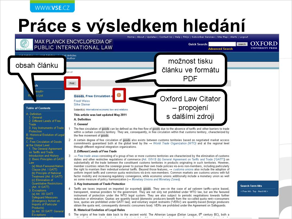 Práce s výsledkem hledání obsah článku možnost tisku článku ve formátu PDF Oxford Law Citator – propojení s dalšími zdroji