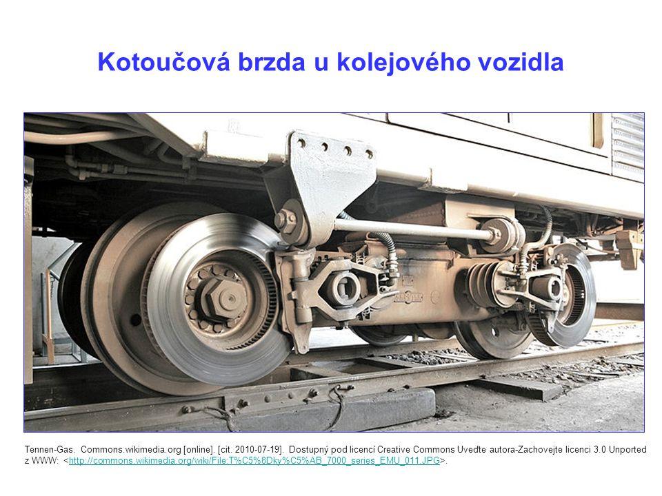Kotoučová brzda u kolejového vozidla Tennen-Gas.Commons.wikimedia.org [online].