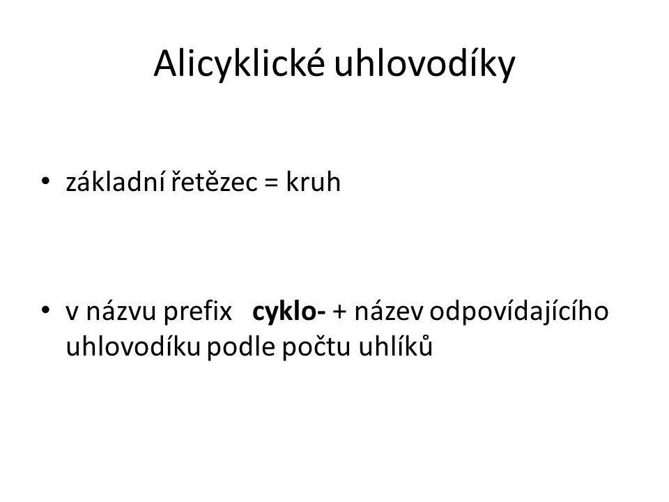 Alicyklické uhlovodíky 1/ cykloalkany