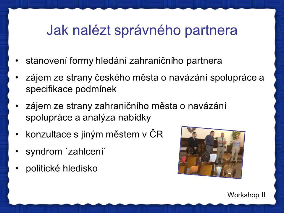 Jak nalézt správného partnera Workshop II.