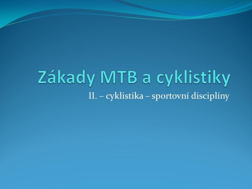 II. – cyklistika – sportovní disciplíny